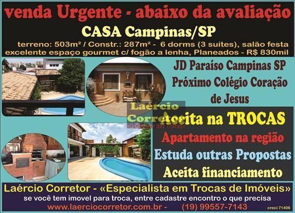 Casa em Campinas SP, Próximo ao Colégio Coração de Jesus, Excelente negócio para Investimento. Está abaixo do preço de Avaliação para Venda Urgente