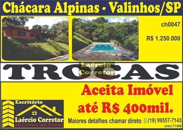 Chácara com 4 dormitórios à venda por R$ 1.250.000 - Chácara Alpina - Valinhos/SP. Estda permuta por apartamento até 400 mil