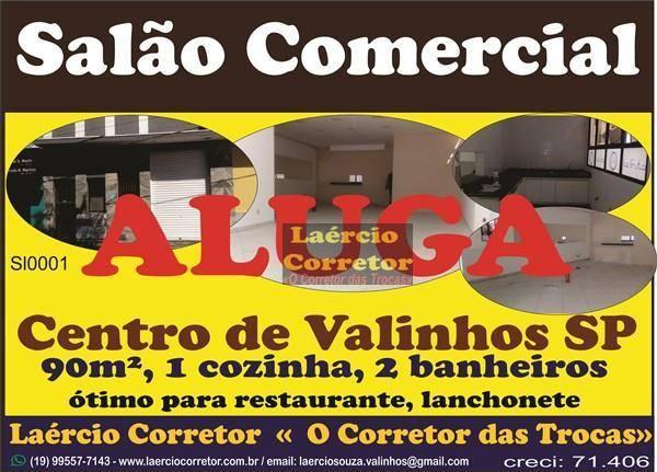 Aluga Salão Comercial 90m² no Centro de Valinhos/SP - R$ 4.000
