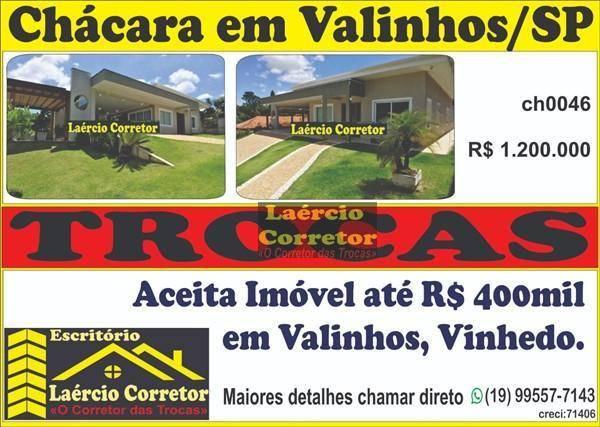 Chácara Valinhos/SP, Linda Casa, Padrão  Condomínio - R$ 1.200.000,00 Aceita Imóvel Permuta até R$ 400mil