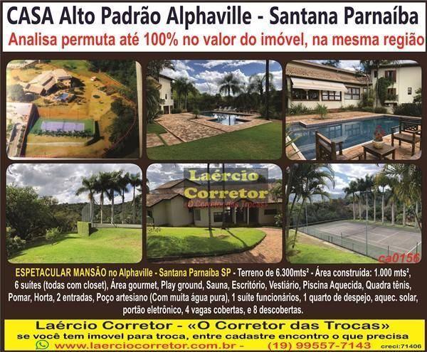 Casa Alphaville - Santana de Parnaíba/SP Venda R$ 5,5milhões Ou  Aceita 100% permuta Imóveis e Carros