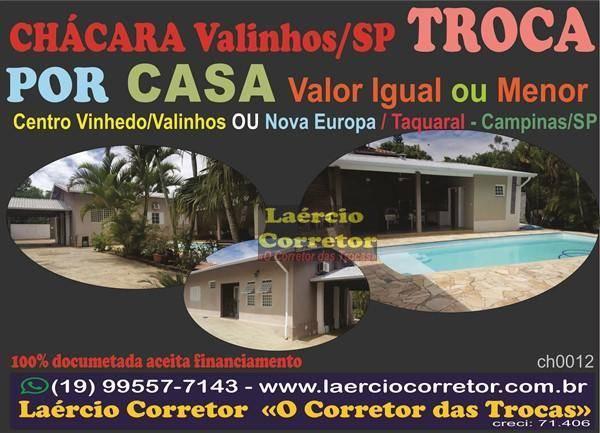 Chácara Valinho/SP Vale Verde, Vende OU Troca por Casa Igual ou menor Valor